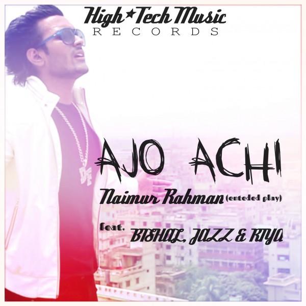 Ajo Achi (feat. Bishal, Jazz & Riya) [Extended Play]