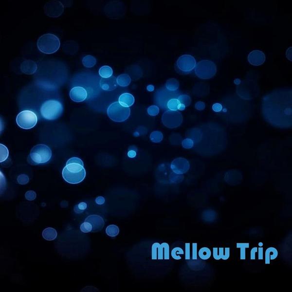 Mellow Trip
